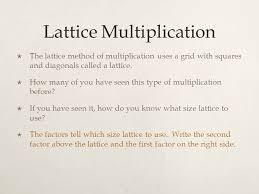lattice multiplication the lattice method of multiplication