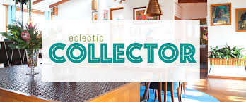 discover your home decor personality eclectic collector