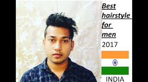 best hairstyle for men u0027s summer 2017 indian youtube