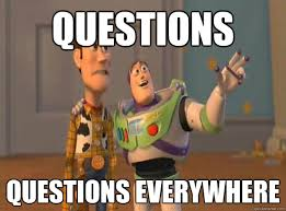 Meme Questions - questions questions everywhere misc quickmeme