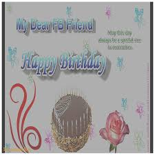 birthday cards new happy birthday cards for facebook free funny