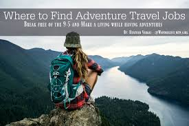 adventure travel images Where to find adventure travel jobs wanderlust mountain girl jpg