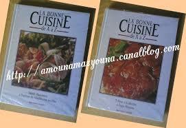 la bonne cuisine de a à z le de amounamazyouna la cuisine é par é des recettes