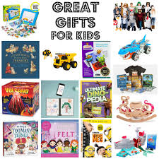 great gifts for great gifts for kids