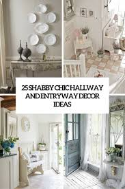 25 shabby chic hallway and entryway décor suggestions decor10 blog