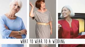 what to wear for a wedding what to wear to a wedding gransnet