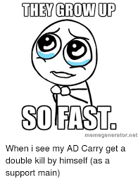 Double Picture Meme Generator - they grown up so fast memegenerator net when i see my ad carry get a