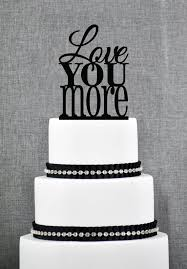 love you more cake topper u2013 custom wedding cake topper available
