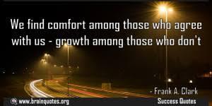 Comfort Quote Growth Quotes Brain Quotes