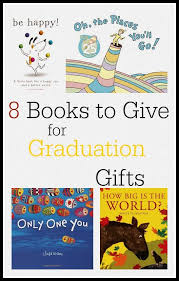 kindergarten graduation gift give a book to a new graduate graduation gifts gift and books