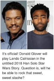 Lando Calrissian Meme - rrence hig egt it s official donald glover will play lando