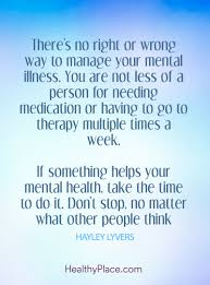 quote on mental health there u0027s no right or wrong way to manage
