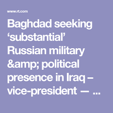 Seeking Rt Baghdad Seeking Substantial Russian Political