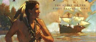squanto and the story of the thanksgiving pilgrims beacon