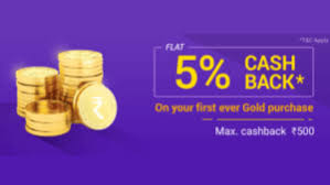 get 5 cashback on purchase phonepe gold offer get 5 cashback on 1st 3rd 5th gold purchases