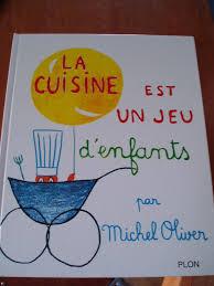 livre cuisine oliver lapin à la moutarde de michel oliver tentations gourmandes de chris