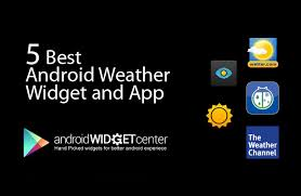 the best weather app for android best android weather app androidwidgetcenter