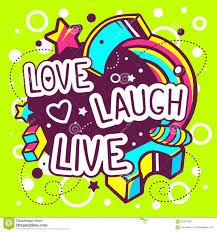 vector illustration of colorful love laugh live quote stock