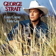 easy come easy go george strait album