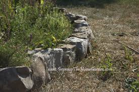 Rock Borders For Gardens Borders And A Sitting Wall Growing The Home Garden