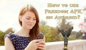 how to use freedom apk how to use freedom apk beginner s guide