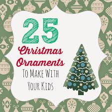 huckleberry love 25 diy christmas ornaments make with kids