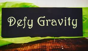 musical home decor defy gravity wooden sign wicked the musical home decor black