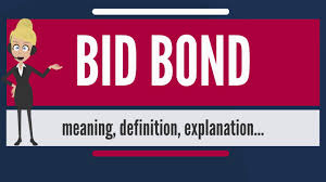bid bond what is bid bond what does bid bond bid bond meaning