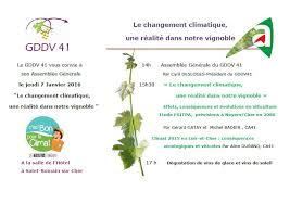 chambre agriculture loir et cher le changement climatique réalité dans le vignoble mon viti