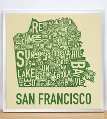 san francisco map it san francisco neighborhood map 18 x 18 easy being green poster