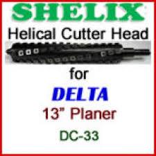 shelix for delta 13 u0027 u0027 planer dc 33