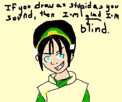 Toph Blind From Avatar Makes A Blind Joke