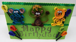 how to make a quilling happy birthday card for a little child diy