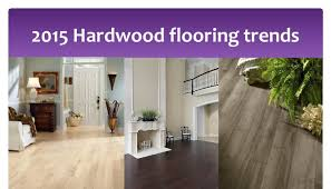 2015 hardwood flooring trends debbie gartner the flooring