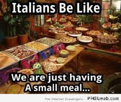Funny Italian Memes - 15 italians having a small meal meme pmslweb
