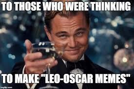 Oscar Memes - oscar win leo imgflip