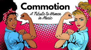 get tickets to commotion a tribute to women in music heyday