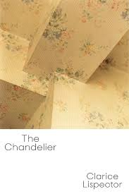 The Chandelier New Directions Publishing The Chandelier