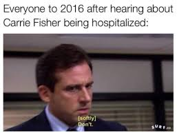 Carrie Meme - carrie fisher fuck 2016 know your meme