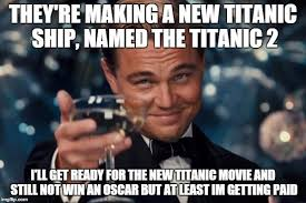 Titanic Funny Memes - 24 funniest titanic memes that will surely amuse you love brainy quote
