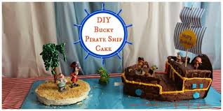 pirate ship cake diy bucky pirate ship cake suburban city