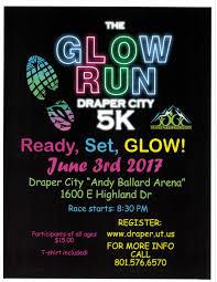 draper glow run 5k 2017 presented by draper city hall