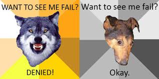 Meme Courage Wolf - courage wolf versus depression dog the mike abundo effect