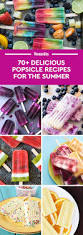 70 homemade popsicle recipes how to make easy popsicles
