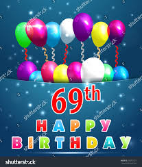 69th birthday card 69 year happy birthday card balloons stock vector 248757127