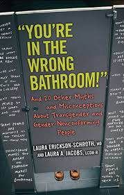 you u0027re in the wrong bathroom u0027 6 trans myths and misconceptions
