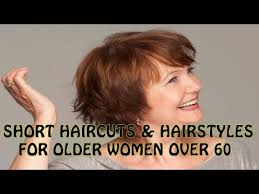 shaggy pixie haircuts over 60 2018 short haircuts and hairstyles for older women over 60 youtube