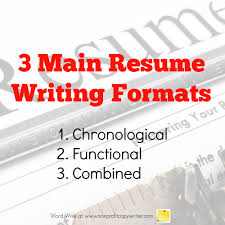 Resume Sample Formats by Three Main Resume Writing Formats
