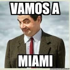 Miami Memes - meme mr bean vamos a miami 6094338
