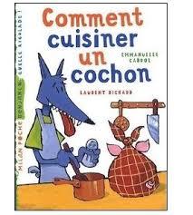 comment cuisiner un cochon emmanuelle cabrol laurent richard canel